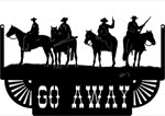 29 inch x 48 inch Go Away Name Sign